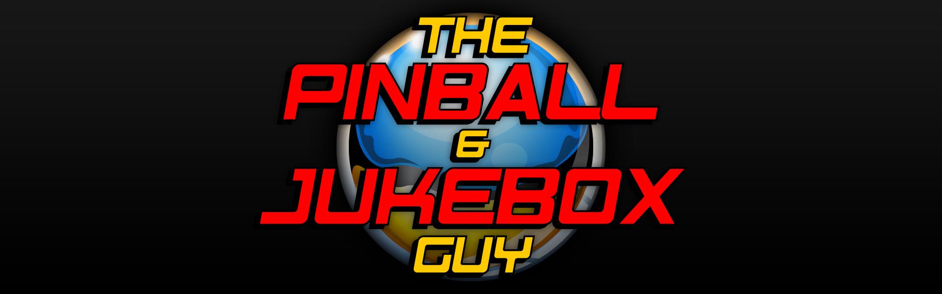 The Pinball & Jukebox Guy